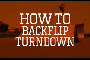 HOW TO BACKFLIP TURNDOWN by Daisuke Yoneta