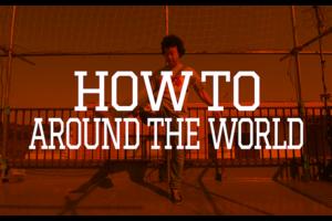 HOW TO AROUND THE WORLD by Yosuke Yokota