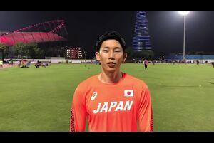 9月27日よりドーハ世界陸上が始まりました。<br /> <br /> 大会1日目の27日、男子走幅跳の予選で、城山正太郎(ゼンリン)選手が7m94cmの跳躍を見せ決勝進出が決定!<br /> <br /> 城山正太郎選手からのコメントをお送りします。<br /> <br /> ■決勝は日本時間2:40~(29日)競技開始。<br /> <br /> 応援よろしくお願いします。<br /> <br /> >ドーハ世界陸上特設サイト<br /> https://www.jaaf.or.jp/wch/doha2019/