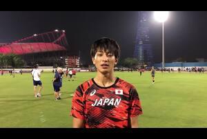 9月27日よりドーハ世界陸上が始まりました。<br /> <br /> 大会1日目の27日、男子走幅跳の予選で、橋岡優輝(日本大学)選手が8m07cmの跳躍を見せ決勝進出が決定!<br /> <br /> 橋岡優輝選手からのコメントをお送りします。<br /> <br /> ■決勝は日本時間2:40~(29日)競技開始。<br /> <br /> 応援よろしくお願いします。<br /> <br /> >ドーハ世界陸上特設サイト<br /> https://www.jaaf.or.jp/wch/doha2019/